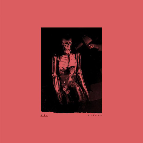 M.B.: Aktivitat (Clear Vinyl) LP