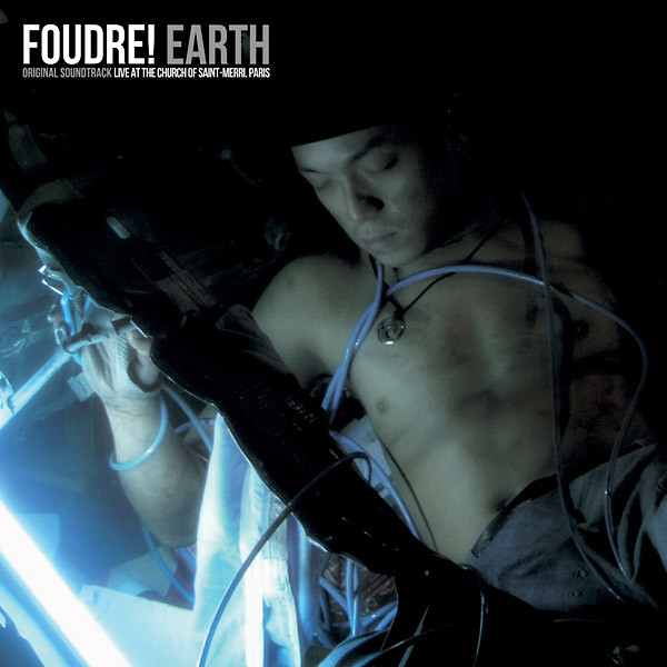 FOUDRE!: Earth LP