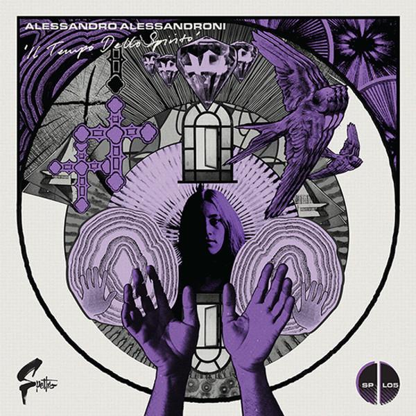 ALESSANDRO ALESSANDRONI: Il Tempo Dello Spirito LP