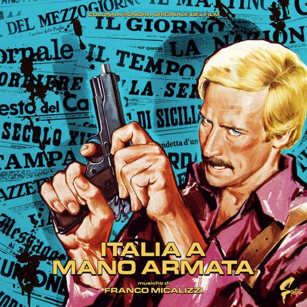 FRANCO MICALIZZI: Italia A Mano Armata LP+POSTER