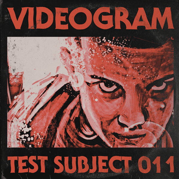 VIDEOGRAM: Test Subject 011 7""