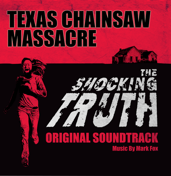 MARK FOX: The Texas Chainsaw Massacre/The Shocking Truth Documentary LP