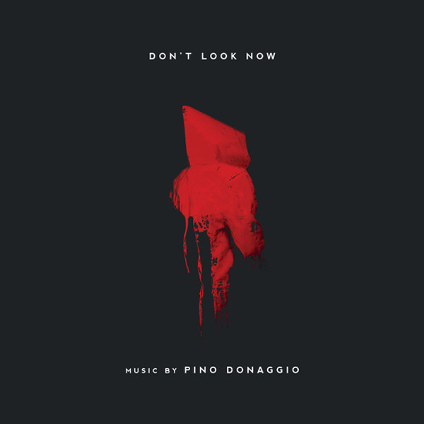 PINO DONAGGIO: Don't Look Now (Original Soundtrack) LP
