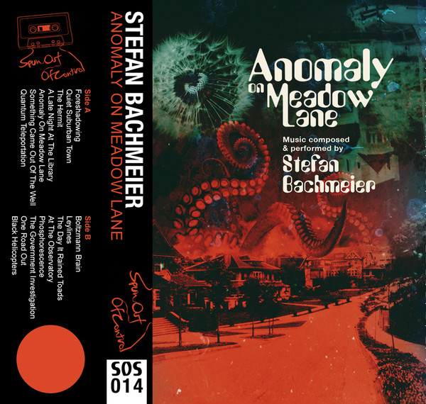 STEFAN BACHMEIER: Anomaly On Meadow Lane Cassette