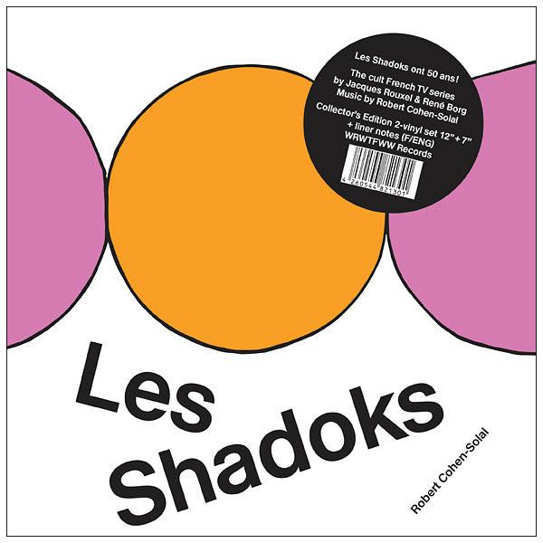 "ROBERT COHEN-SOLAL: Les Shadoks LP + 7"""