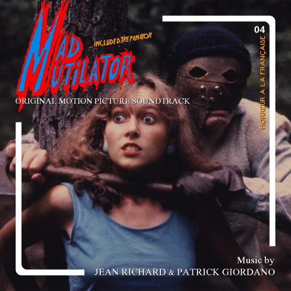 JEAN RICHARD & PATRICK GIORDANO: Mad Mutilator/Trepantor CD