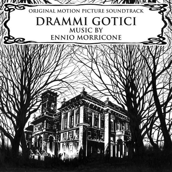 ENNIO MORRICONE: Drammi Gotici (Gothic Dramas) Original Soundtrack LP