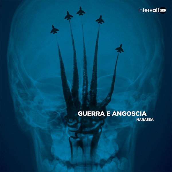NARASSA: Guerra E Angoscia LP