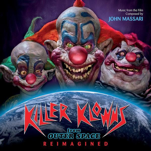 JOHN MASSARI: Killer Klowns From Outer Space (Reimagined) CD