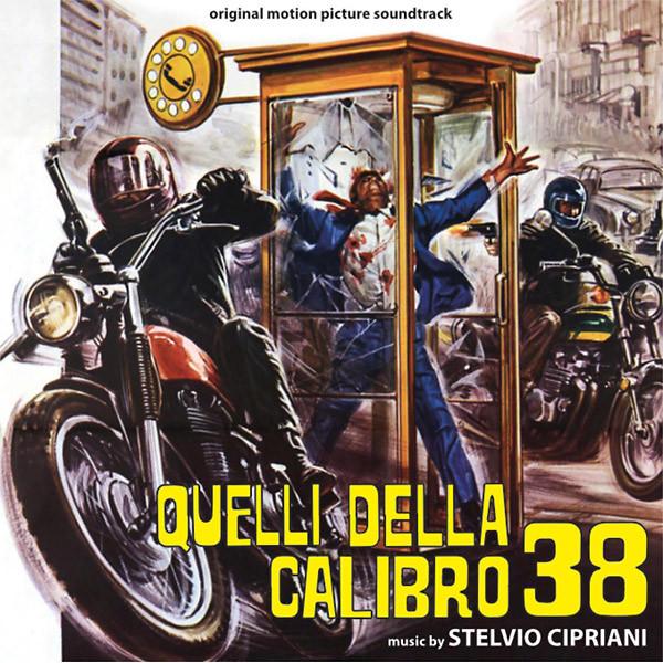 STELVIO CIPRIANI: Quelli Della Calibro 38/L'ispettore Anticrimine CD