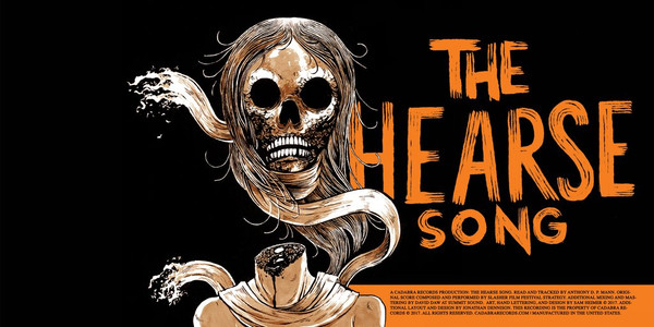 """The Hearse Song 7"""" Read by Anthony D. P. Mann, Scored by Slasher Film Festival Strategy"""
