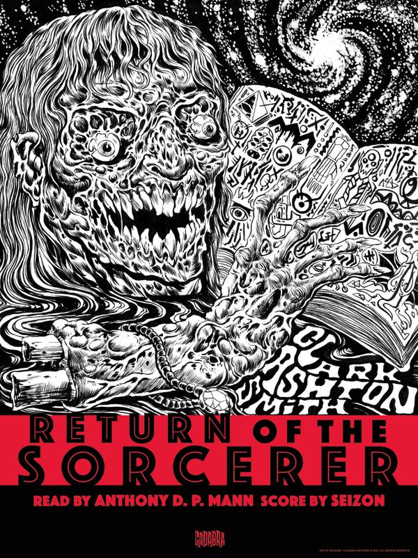 CLARK ASHTON SMITH, RETURN OF THE SORCERER LP - READ BY ANTHONY D. P. MANN, SCORE BY SEIZON - WHITE VINYL