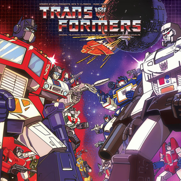 ROBERT J. WALSH AND JOHNNY DOUGLAS: Hasbro Studio Presents '80s TV Classics: Music From The Transformers LP