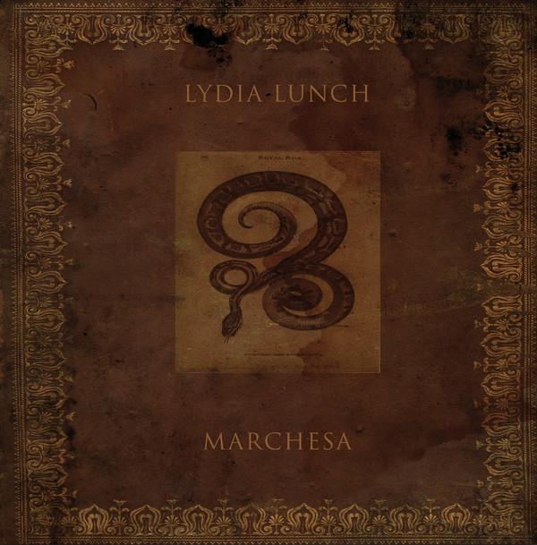 LYDIA LUNCH: Marchesa LP
