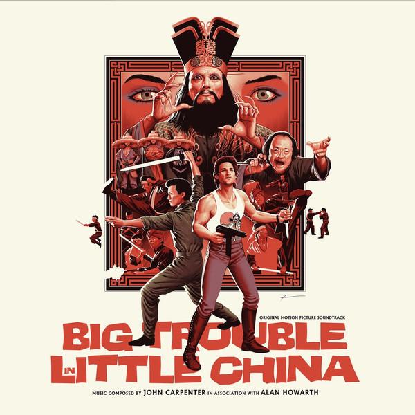 JOHN CARPENTER & ALAN HOWARTH: Big Trouble In Little China - Original Motion Picture Soundtrack 2LP