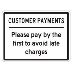 """Customer Payments Sign 9"""" x 12"""""""