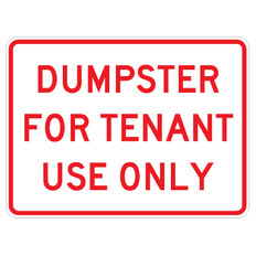 """Dumpster For Tenant Use Sign - 18"""" x 24"""""""
