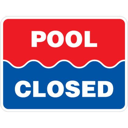 "Pool Closed Sign - 18"" x 24"""