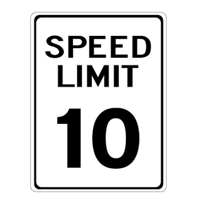 "10 MPH Speed Limit Sign - 18"" x 24"""