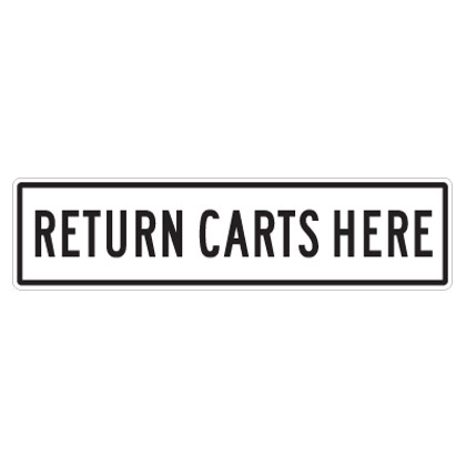 "Return Carts Here Sign - 6"" x 24"
