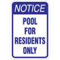"""Pool For Residents Only Sign - 12"""" x 18"""""""