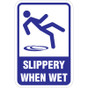 "Slippery When Wet Sign - 12"" x 18"""