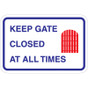 "Keep Gate Closed At All Times Sign - 18"" x 12"""