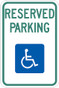 "Handicap Reserved Parking 12"" x 18"" Sign"