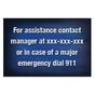 For Assistance Contact the Manager Sign