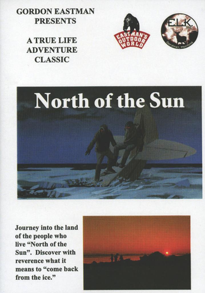 NORTH OF THE SUN DVD