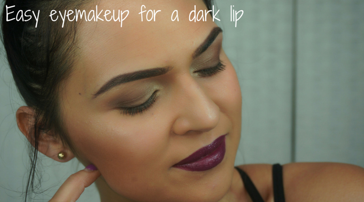 HOW TO: Easy eye makeup for a dark lip