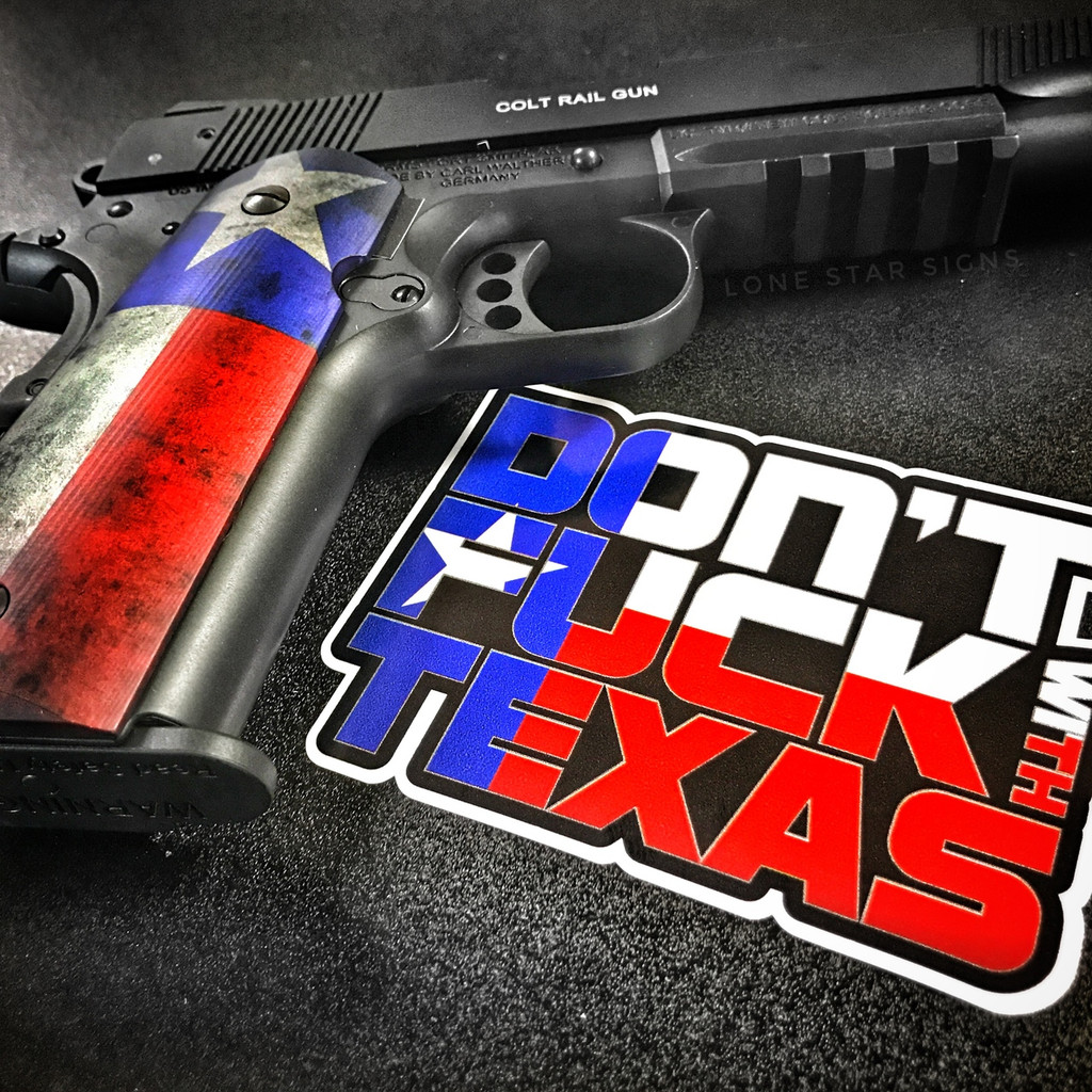 Don't Fuck with Texas