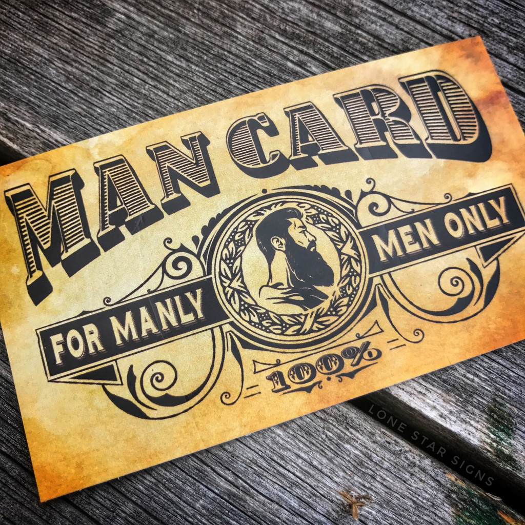 Lone Star Signs Man Card