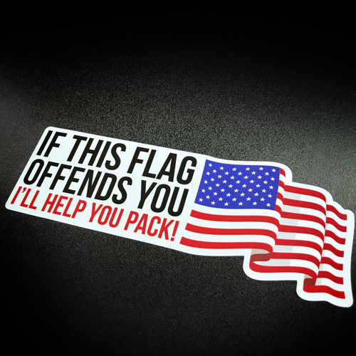 If This Flag Offends You I'll Help You Pack! - Sticker