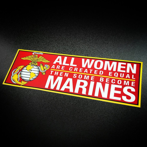 All women are created equal then some become marines