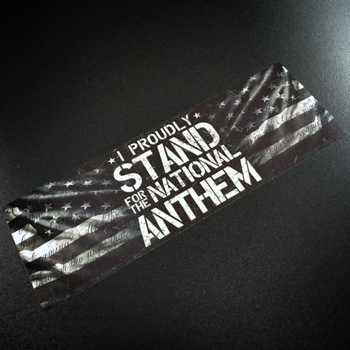 I Proudly Stand For The National Anthem - Sticker