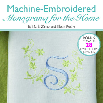 Machine Embroidery Monograms For The Home Book By Roche & Zinno
