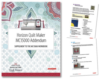 Janome Horizon Quilt Maker MC15000 Workbook Addendum