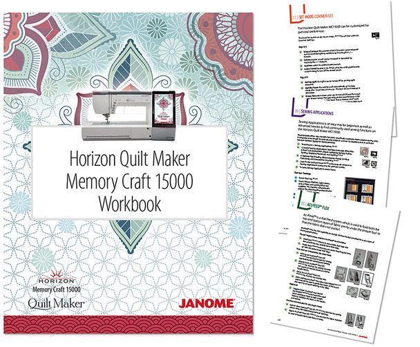 Janome Horizon Quilt Maker MC15000 Workbook Full Version