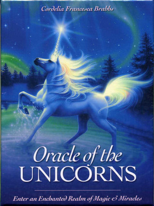 Oracle of the Unicorns: Enter an Enchanted Realm of Magic & Miracles