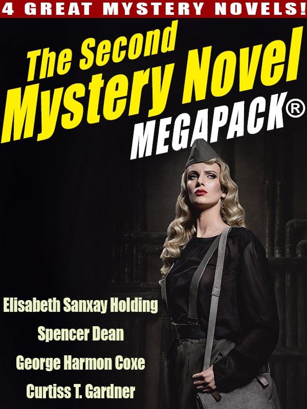 The Second Mystery Novel MEGAPACK ®: 4 Great Mystery Novels (epub/Kindle/pdf)