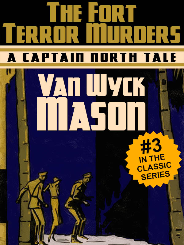 Hugh North 03: The Fort Terror Murders, by Van Wyck Mason (epub/Kindle/pdf)