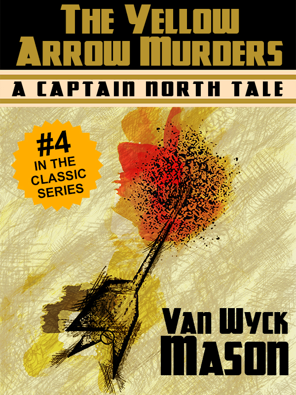 Hugh North 04: The Yellow Arrow Murders, by Van Wyck Mason (epub/Kindle/pdf)