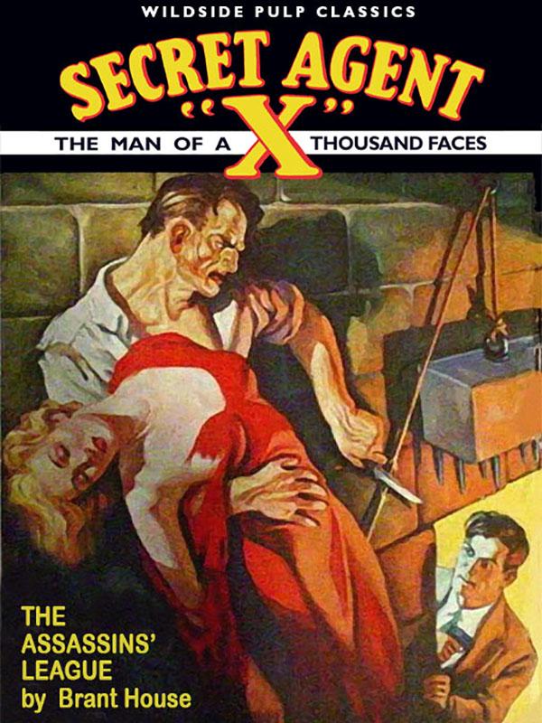 Secret Agent X: The Assassins' League, by Brant House  (epub/Kindle/pdf)