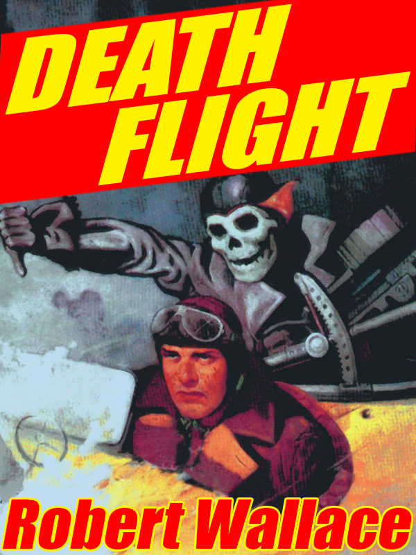 Death Flight, by Robert Wallace  (epub/Kindle/pdf)