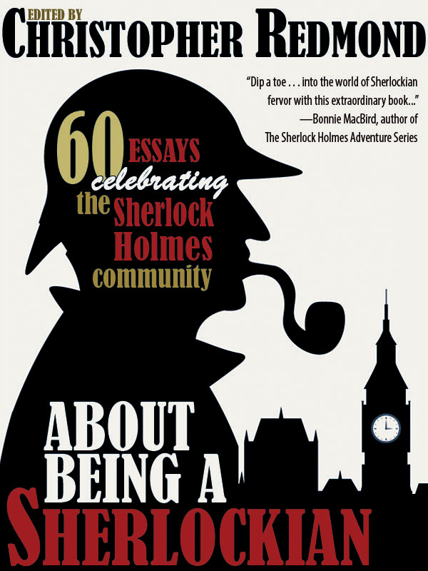 About Being a Sherlockian, edited by Christopher Redmond (epub/Kindle/pdf)