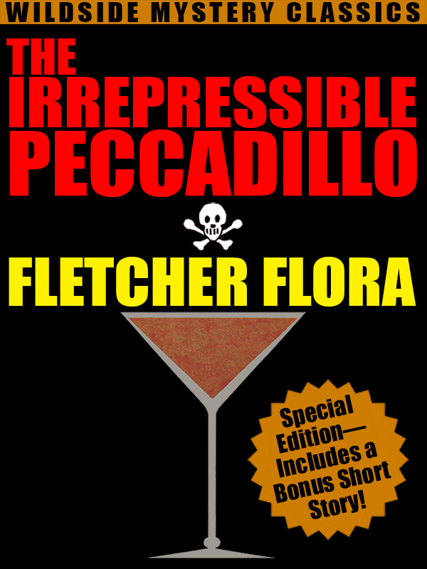 The Irrepressible Peccadillo, by Fletcher Flora (epub/Kindle/pdf)