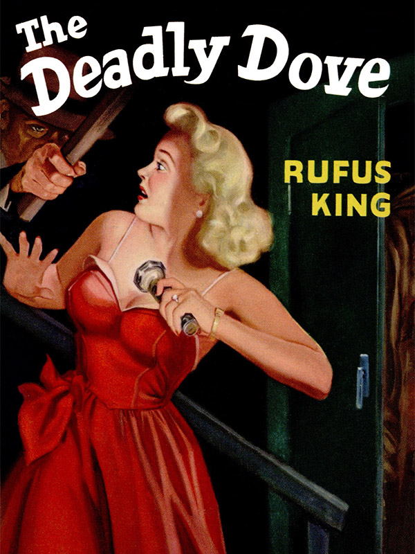 The Deadly Dove, by Rufus King   (epub/Kindle/pdf)