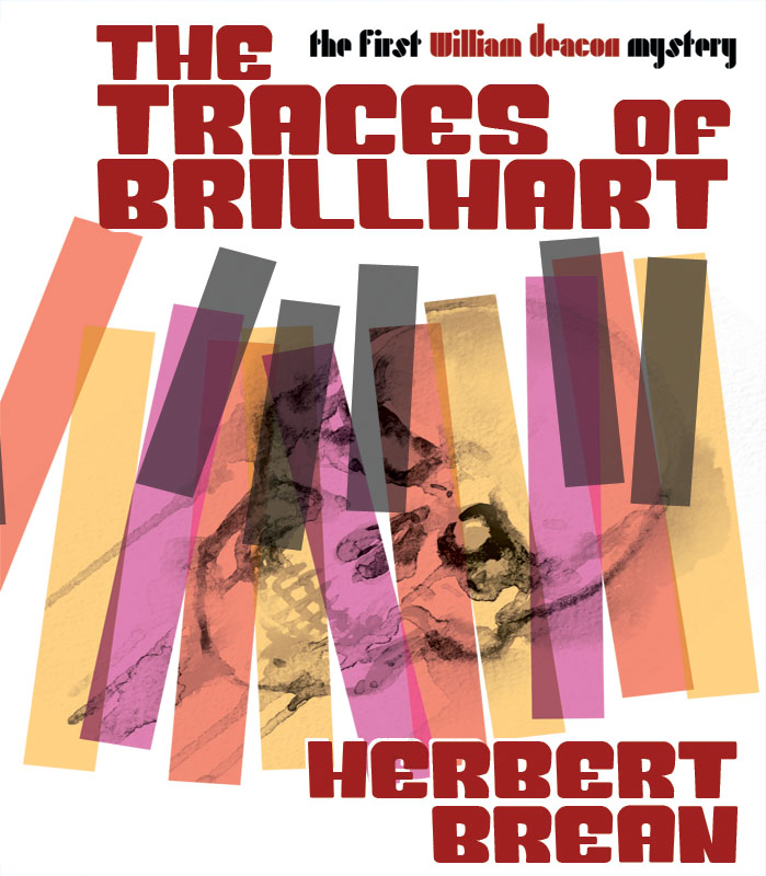 Traces of Brillhart: A William Deacon Mystery, by Herbert Brean (epub/Kindle/pdf)