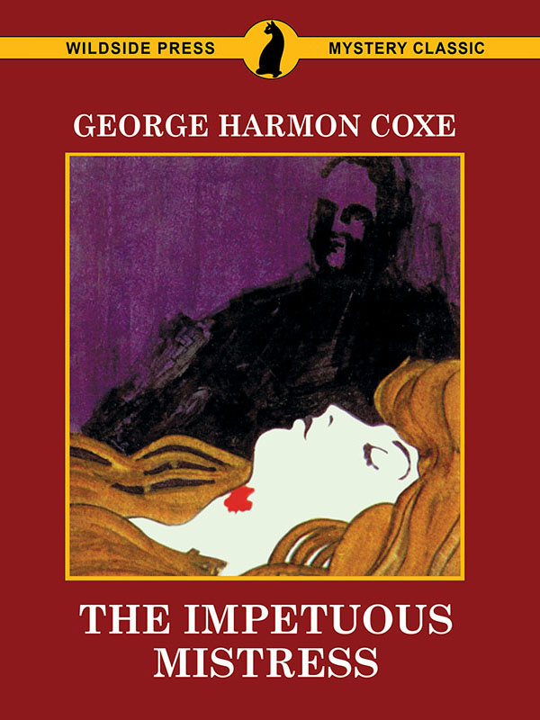 The Impetuous Mistress, by George Harmon Coxe (epub/Kindle/pdf)